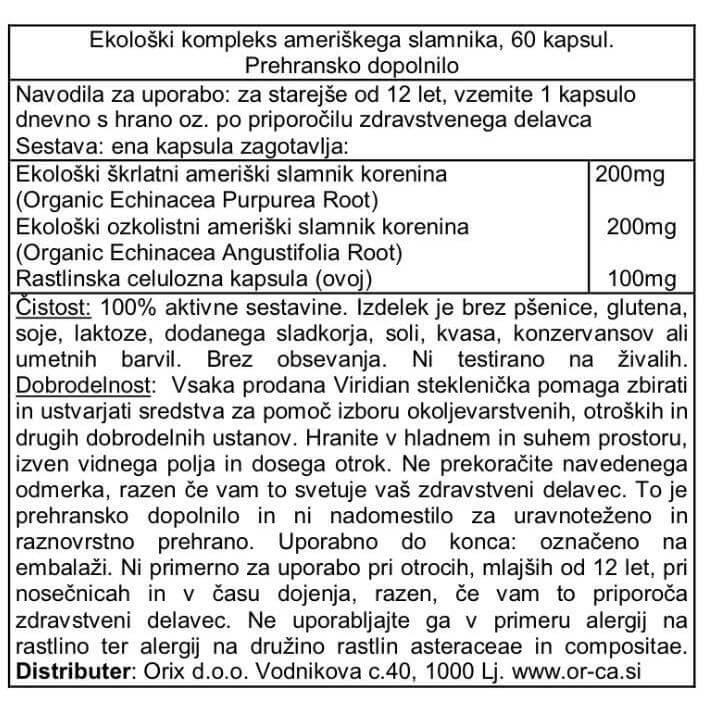 Ekološki kompleks ameriškega slamnika, 60 kapsul. Ameriški slamnik je znan po svojih sposobnostih, da krepi delovanje imunskega sistema.