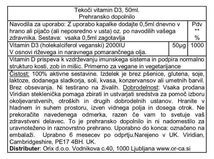 Vitamin D3 2000iu. Tekoča oblika vitamina D3 se nahaja v priročni embalaži – steklenički s kapalko – z dodanim pomarančnim oljem, za boljši okus.