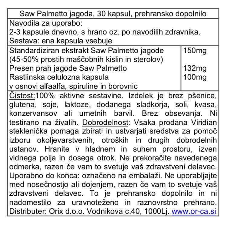 Saw Palmetto jagode (90 kapsul). Viridian Nutrition, naravni prehranski dodatki. ugodno vpliva pri povečani prostati in skrbi za njeno splošno zdravje.